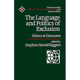 Språket og politikk av eksklusjon andre i diskurs av Riggins & Stephen Harold