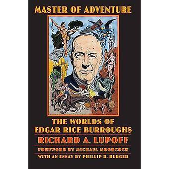 Maître de l'aventure des mondes de Edgar Rice Burroughs par Lupoff & A. Richard