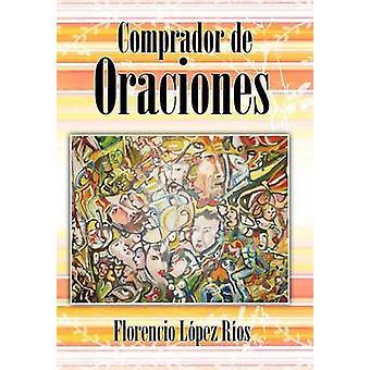 Comprador de Oraciones by R. OS & Florencio L.