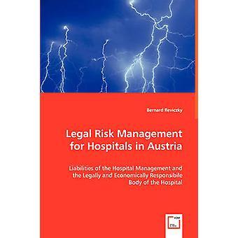 Juridiske risikostyring til hospitaler i Østrig af Reviczky & Bernard