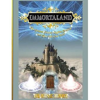 Immortaland: The Greatest Fantasy Kingdom to Exist and That Will Ever Exist (Greatest Magical Epic Fantasy Kingdom to Exist)