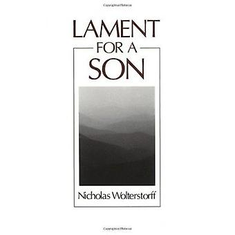 Lament for a Son by Nicholas P. Wolterstorff - 9780802802941 Book