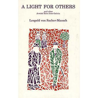 A Light for Others - And Other Jewish Tales From Galicia by Leopold vo