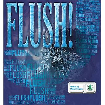 Flush! by Sharon Parsons - 9781776501540 Book