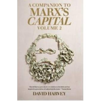 A Companian to Marx's Capital - Volume 2 by David Harvey - 97817816812