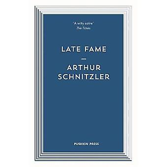 Late Fame by Arthur Schnitzler - 9781782273707 Book