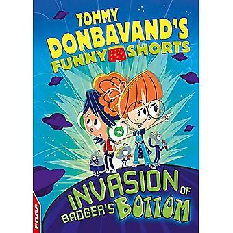 KANT: Tommy Donbavands roliga Shorts: Invasion av Badgers botten (EDGE: Tommy Donbavands roliga Shorts)