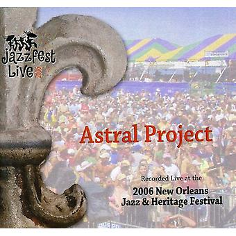 Astral Project - 5/6/06 Jazz Fest [CD] USA import