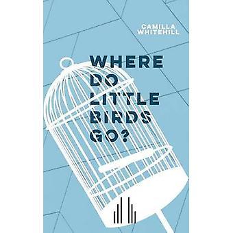 Där åker små fåglar med Camilla Whitehill