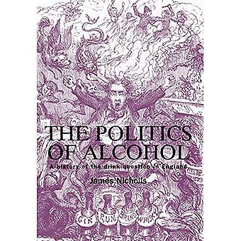 The Politics of Alcohol