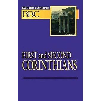 Basic Bible Commentary First and Second Corinthians by Abingdon Press