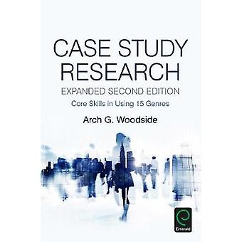 Case Study Research by Arch G. Woodside