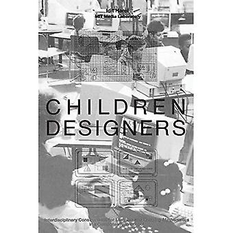 Kinder Designer: Interdisziplinäre Konstruktionen für das Lernen und Wissen Mathematik in einer Computer-Reich-Schule (Kognition & Computing S.)