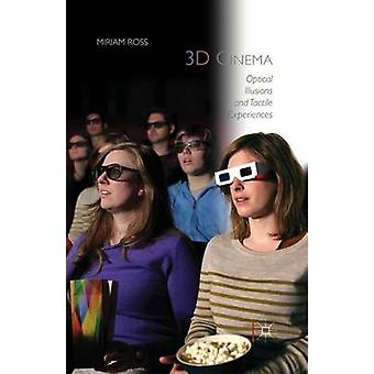 3D Cinema  Optical Illusions and Tactile Experiences by Ross & Miriam