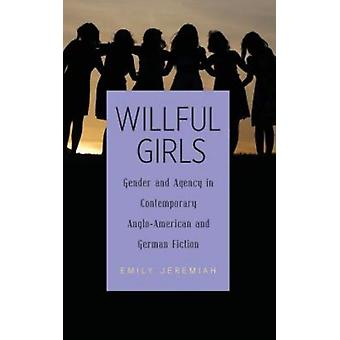 Willful Girls by Emily Jeremiah