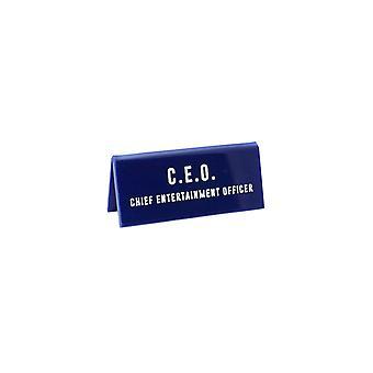 Eureka Chief Entertainment Officer Desk Sign