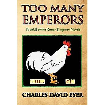 Too Many Emperors by Eyer & Charles David