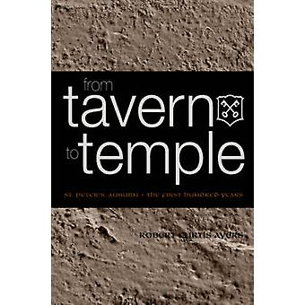 From Tavern to Temple St. Peters Church Auburn The First Century by Ayers & Robert & Curtis