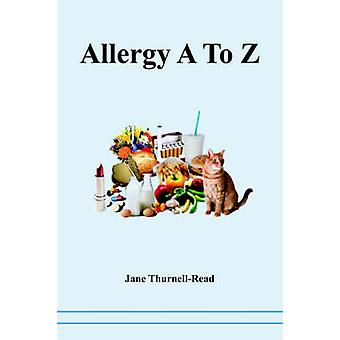 Allergy A to Z by ThurnellRead & Jane