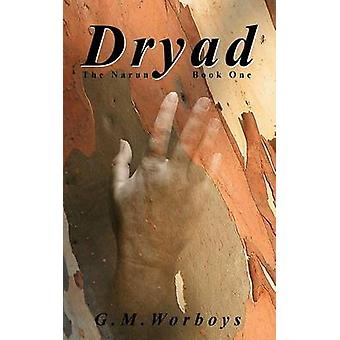 Dryad by Worboys & G. M.