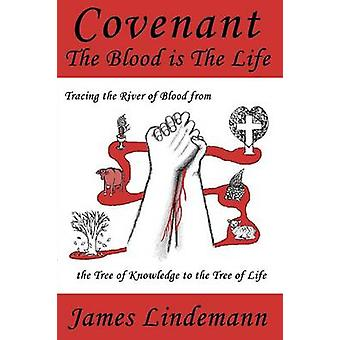 Covenant The Blood is The Life by Lindemann & James