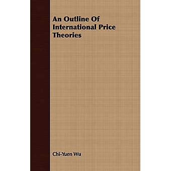 An Outline Of International Price Theories by Wu & ChiYuen