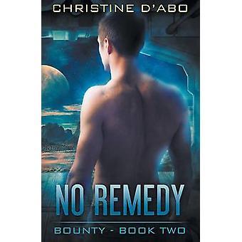 No Remedy by dAbo & Christine