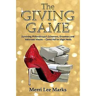 The Giving Game by Marks & Merri Lee