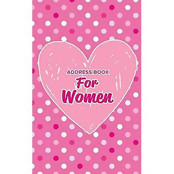 Address Book for Women by Us & Journals R