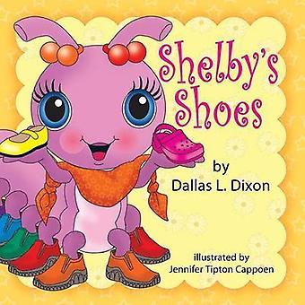 Shelbys Shoes by Dixon & Dallas L