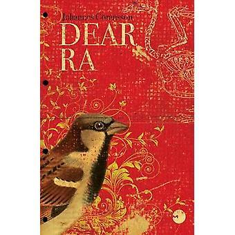 Dear Ra by Goransson & Johannes