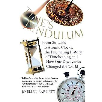 Time's Pendulum by Jo Ellen Barnett - 9780156006491 Book