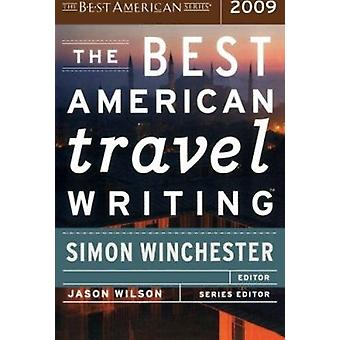 The Best American Travel Writing 2009 by Jason Wilson - 9780618858668