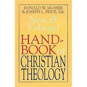 New & Enlarged Handbook Christian T by Musser - 9780687091126 Book