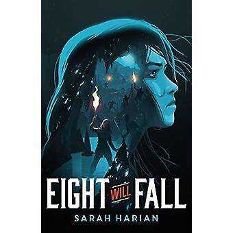 Eight Will Fall by Sarah Harian - 9781250196644 Book