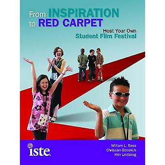 From Inspiration to Red Carpet - Host Your Own Student Film Festival b