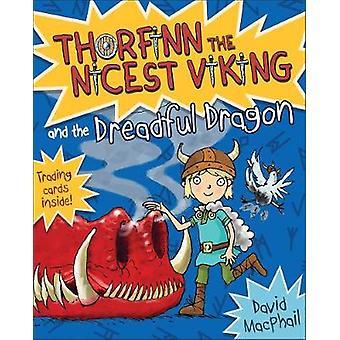 Thorfinn ja David MacPhailin kauhea lohikäärme - 9781782505655 Bo