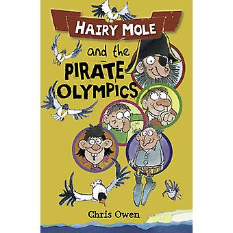 Hairy Mole the Pirate by Chris Owen - 9781841670812 Book