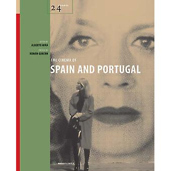 The Cinema of Spain and Portugal by Alberto Mira - 9781904764458 Book