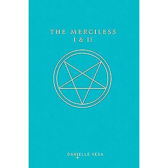 The Merciless I & II by Danielle Vega - 9781984836182 Book