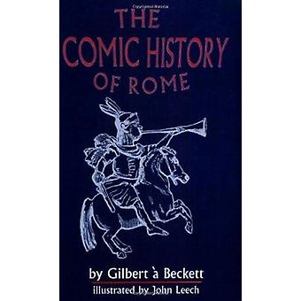 The Comic History of Rome by Gilbert a Beckett - 9780865163331 Book