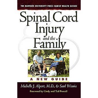 Ryggmärgsskada och familjen - en ny Guide av Michelle J. Alpert