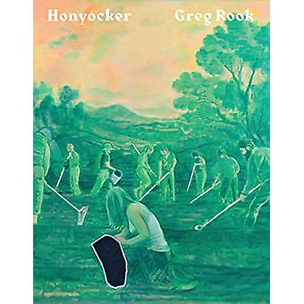 Greg Rook - Honyocker by Greg Rook - 9781910221204 Book