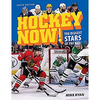 Hockey Now! - The Biggest Stars of the NHL by Mike Ryan - 978022810216