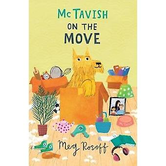 McTavish on the Move by Meg Rosoff - 9781781128732 Book
