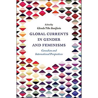 Global Currents in Gender and Feminisms - Canadian and International P