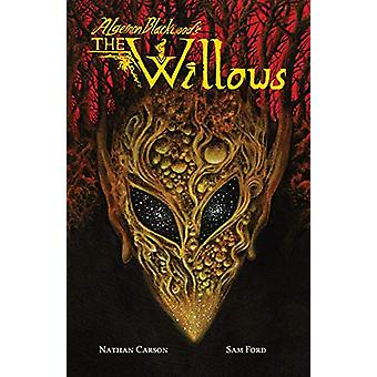 Algernon Blackwood's The Willows by Nathan Carson - 9781942801757 Book
