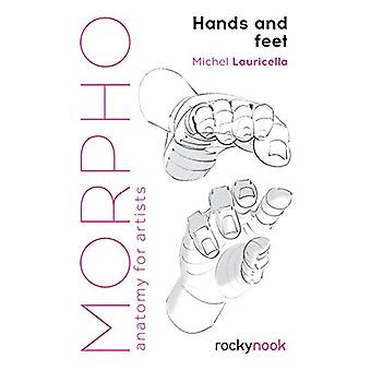 Morpho - Hands and Feet by Michel Lauricella - 9781681985398 Book