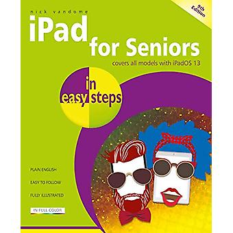 iPad for Seniors in easy steps - Covers all iPads with iPadOS 13 - inc