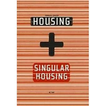 Housing  Singluar Housing by Manuel Gausa & Jaime Salazar